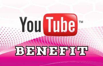 Youtube Benefit